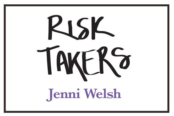 RiskTakers_JenniWelsh