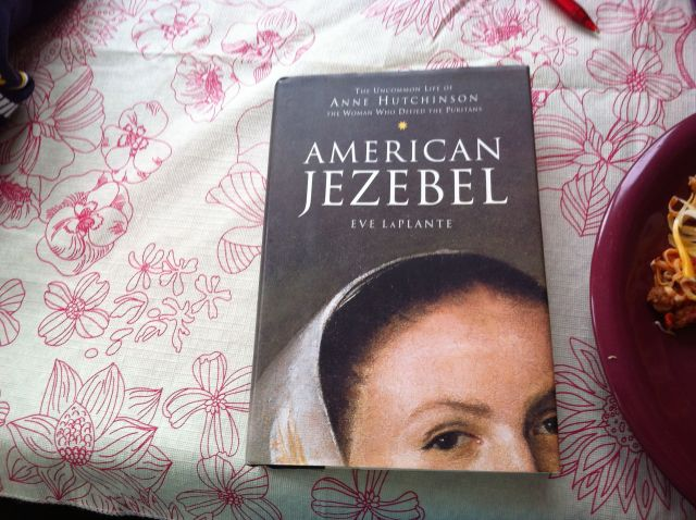 """American Jezebel"" by Eve LaPlante. Part of a Book Report post by Leah Noble."