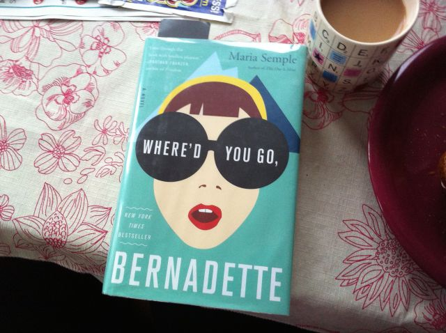 """Where'd You Go, Bernadette"" by Maria Semple. Book report by Leah Noble."