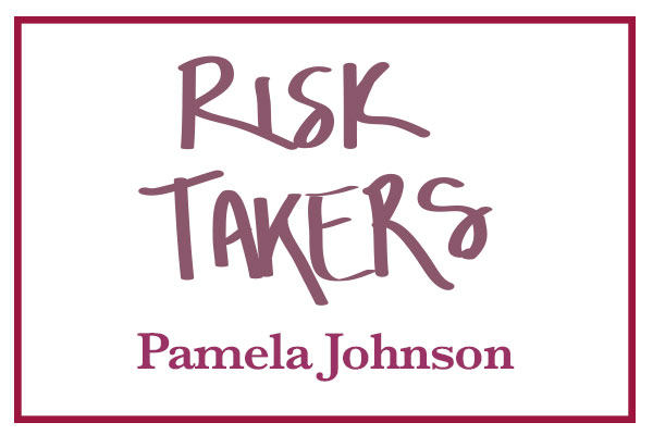 RiskTakers_PamelaJohnson